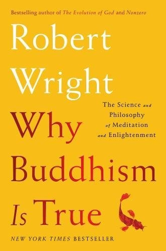 Mindfulness Group: Why Buddhism is True: the Science and Philosophy of Meditation and Enlightenment thumbnail Photo