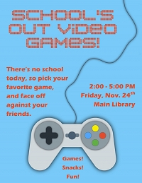 School's Out Video Games! thumbnail Photo