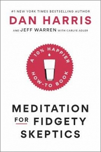 Mindfulness Book Group: Meditation for Fidgety Skeptics by Dan Harris thumbnail Photo