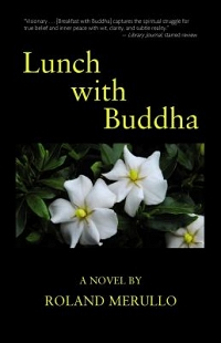 MINDFULNESS BOOK GROUP: Lunch with Buddha, by Roland Merullo thumbnail Photo