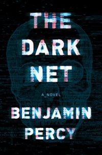 Sci-Fi Book Discussion: The Dark Net by Benjamin Percy thumbnail Photo