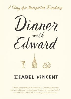 Main Library Book Discussion: Dinner with Edward: The Story of an Unexpected Friendship thumbnail Photo
