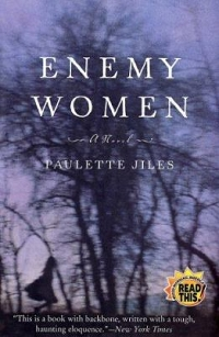 MAIN LIBRARY BOOK GROUP: Enemy Women, by Paulette Jiles thumbnail Photo