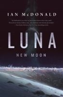 Sci-Fi Book Group: Luna: New Moon by Ian McDonald thumbnail Photo