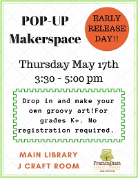 Early Release Makers Pop-Up Workshop thumbnail Photo