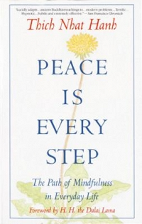 Mindfulness Book Group: Peace Is Every Step: The Path of Mindfulness in Everyday Life thumbnail Photo