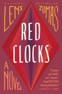 McAuliffe Book Group: Red Clocks by Leni Zumas thumbnail Photo
