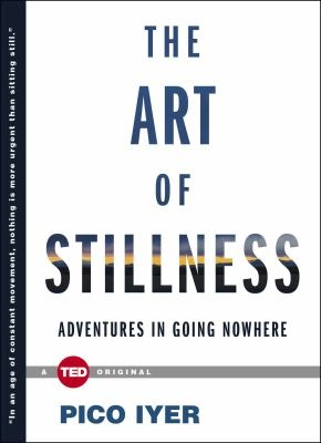 Mindfulness Book Group: The Art of Stillness: Adventures in Going Nowhere thumbnail Photo