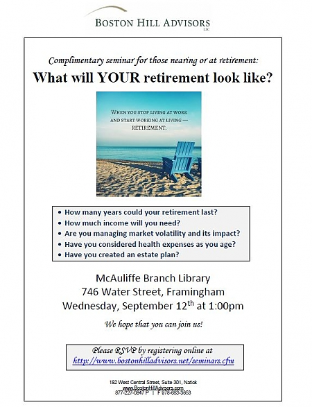 poster promoting what will your retirement look like seminar from Boston Hill Advisors