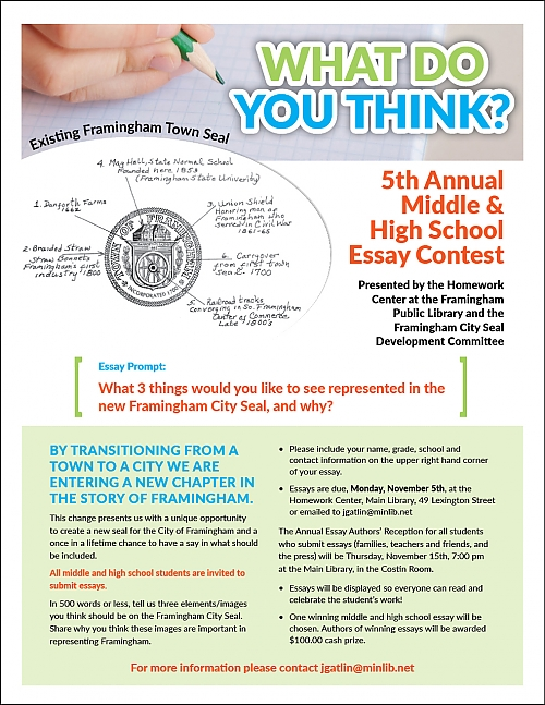 Argumentative Essay Sample High School Poster For Th Annual Middle And High School Essay Contest How To Make A Thesis Statement For An Essay also Essay Com In English Homework Center  Kids  Teens  Framingham Public Library Essays About High School