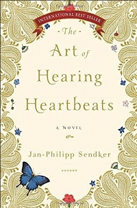 The Art of Hearing Heartbeats: A Novel by Jan-Philipp Sendker thumbnail Photo