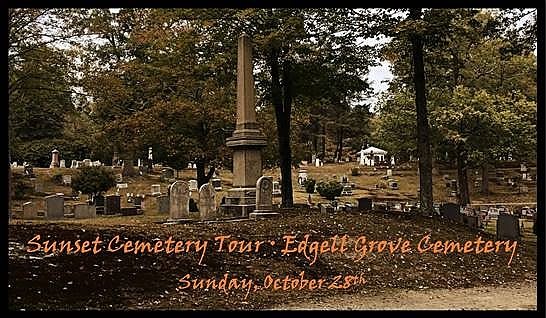 poster of Sunset Cemetery Tour at Edgell Grove Cemetery