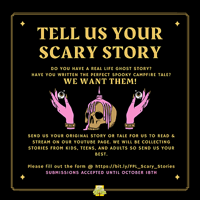 Tell Us Your Scary Stories