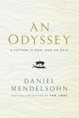 Main Library Book Group: An Odyssey: a Father, a Son, and an Epic by Daniel Mendelsohn thumbnail Photo