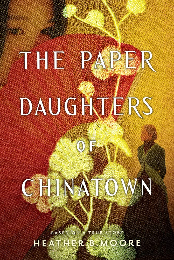 Online Book Discussion: The Paper Daughters of Chinatown by Heather B. Moore thumbnail Photo