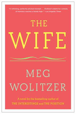 Main Library Book Group: The Wife by Meg Wolitzer thumbnail Photo