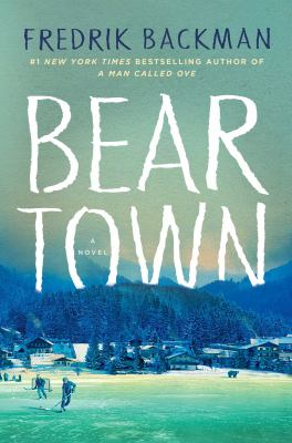 Main Library Book Group: Beartown by Fredrik Backman thumbnail Photo