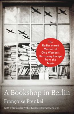 Main Library Book Group: A Bookshop in Berlin, by Francoise Frenkel thumbnail Photo