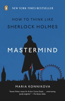 Mastermind: How to Think Like Sherlock Holmes, by Maria Konnikova thumbnail Photo