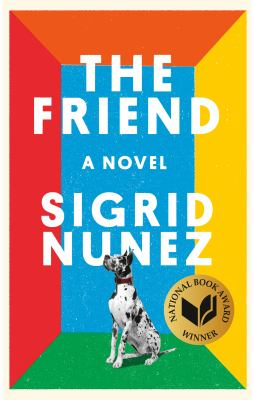 Main Library Book Discussion: The Friend, by Sigrid Nunez thumbnail Photo