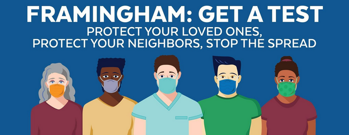 Framingham: Protect Yourself, Protect Your Neighbors, Get a Test!